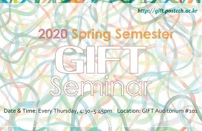 2020 Spring Semester GIFT Seminar