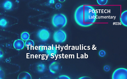 Thermal Hydraulics & Energy System Lab